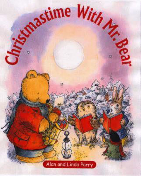 Picture of CHRISTMASTIME WITH MR BEAR