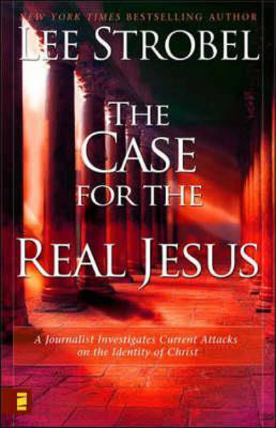 Picture of CASE FOR THE REAL JESUS