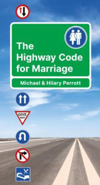 Picture of HIGHWAY CODE FOR MARRIAGE