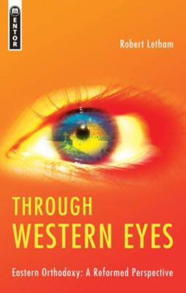 Picture of THROUGH WESTERN EYES/Eastern Orthodoxy