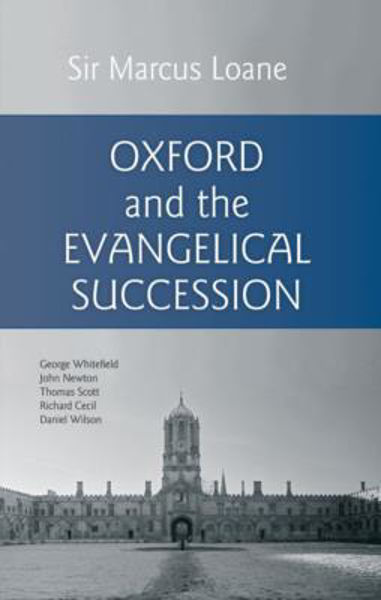 Picture of OXFORD AND THE EVANGELICAL SUCCESSION