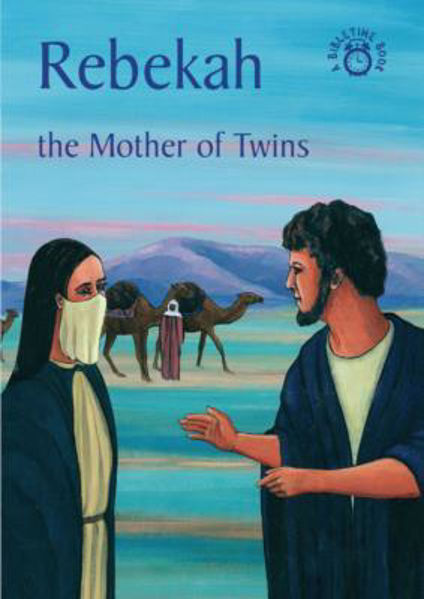 Picture of BIBLE TIME/REBEKAH The Mother of Twins
