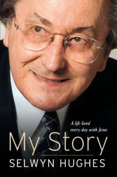 Picture of SELWYN HUGHES MY STORY - EXTENDED ED