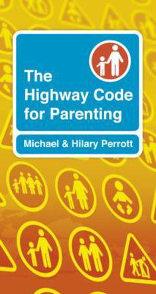 Picture of HIGHWAY CODE FOR PARENTING