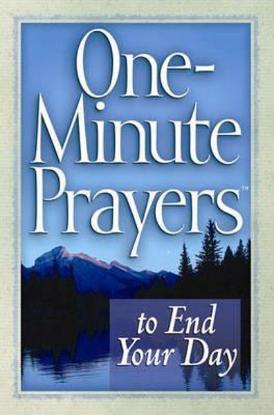 Picture of ONE MINUTE PRAYERS TO END YOUR DAY
