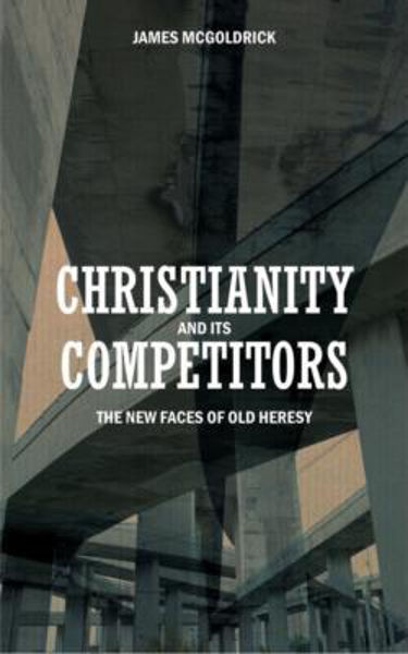 Picture of CHRISTIANITY AND ITS COMPETITORS