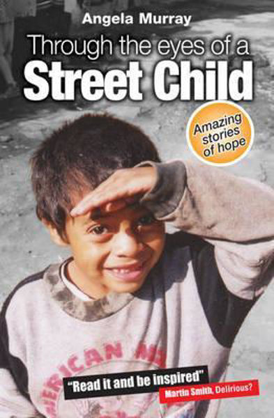 Picture of THROUGH THE EYES OF A STREET CHILD