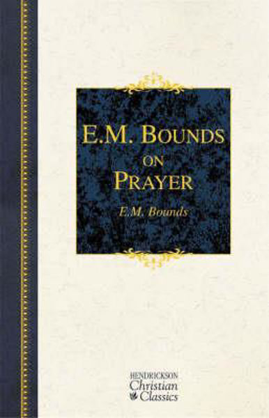 Picture of E M BOUNDS ON PRAYER hbk