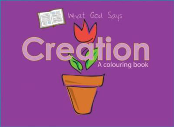 Picture of WHAT GOD SAYS/CREATION  colouring