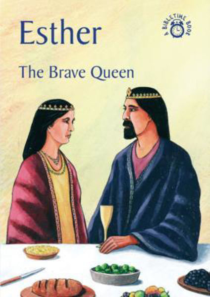 Picture of BIBLE TIME/ESTHER The Brave Queen