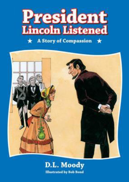 Picture of PRESIDENT LINCOLN LISTENED