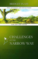 Picture of CHALLENGES OF THE NARROW WAY/LENT