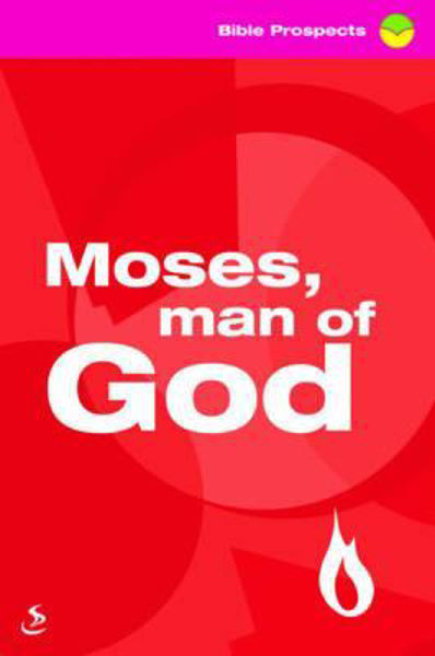 Picture of MOSES MAN OF GOD/PROSPECTS