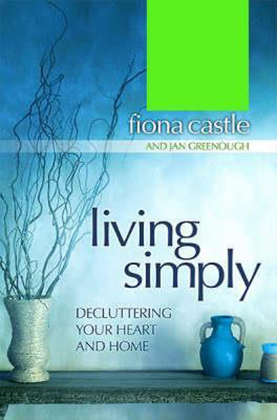 Picture of LIVING SIMPLY decluttering heart & home