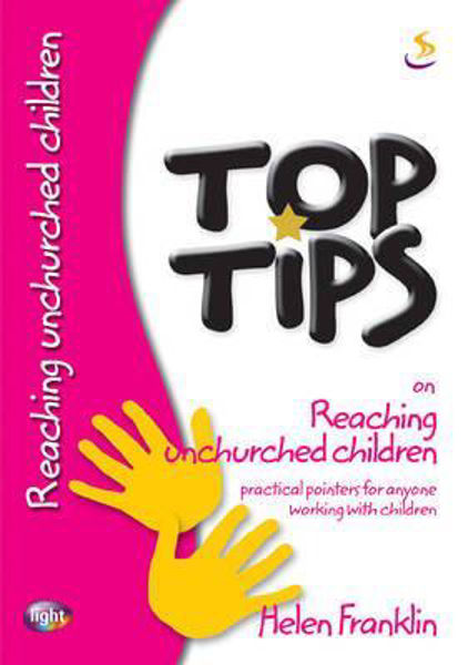 Picture of TOP TIPS/REACHING UNCHURCHED CHILDREN