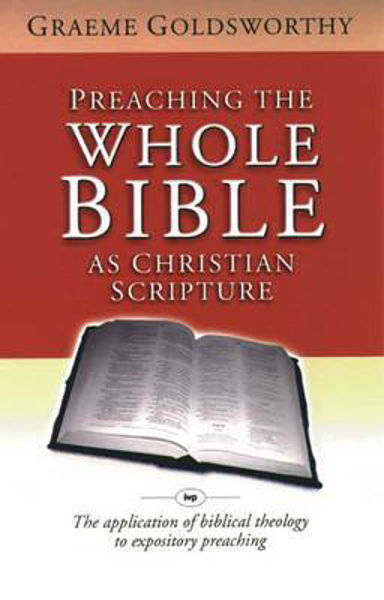 Picture of PREACHING THE WHOLE BIBLE AS CHRISTIAN S