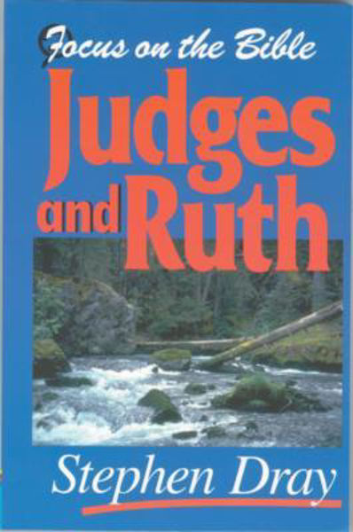Picture of FOCUS ON THE BIBLE/JUDGES & RUTH
