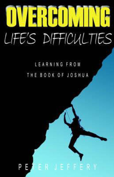 Picture of OVERCOMING LIFE'S DIFFICULTIES JOSHUA