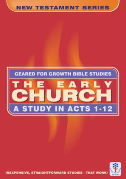 Picture of GEARED 4 GROWTH/ACTS 1-12 EARLY CHURCH