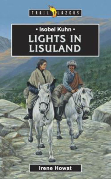 Picture of TRAILBLAZERS/LIGHTS IN LISULAND Kuhn