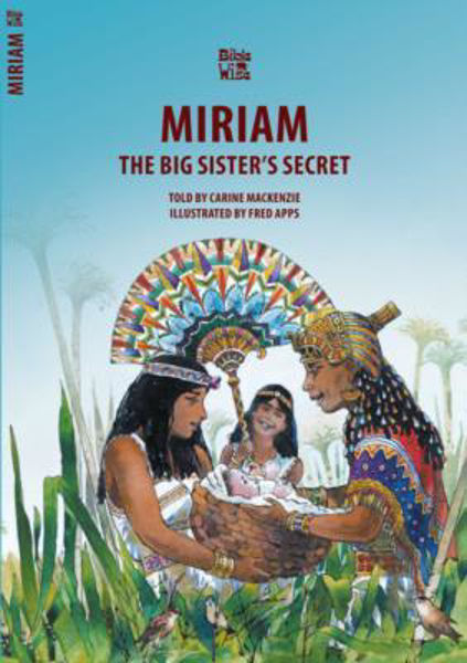 Picture of BIBLE WISE/MIRIAM The Big Sister's Secret