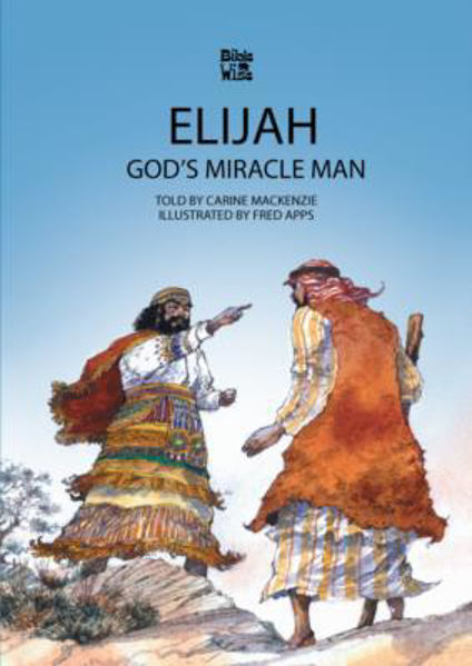 Picture of BIBLE WISE/ELIJAH God's Miracle Man