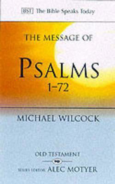 Picture of BST/MESSAGE OF PSALMS 1-72