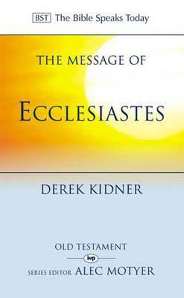 Picture of BST/MESSAGE OF ECCLESIASTES
