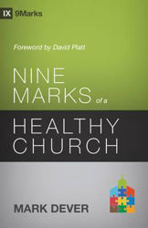 Picture of 9Marks NINE MARKS of a HEALTHY CHURCH 3rd ed