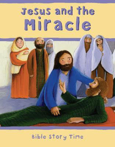 Picture of BIBLE STORY TIME/JESUS & THE MIRACLE