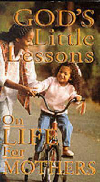 Picture of GOD'S LITTLE LESSONS/FOR MOTHERS