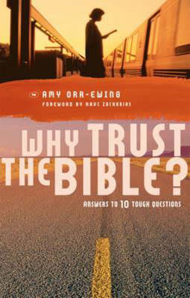 Picture of WHY TRUST THE BIBLE answers to 10 quest.
