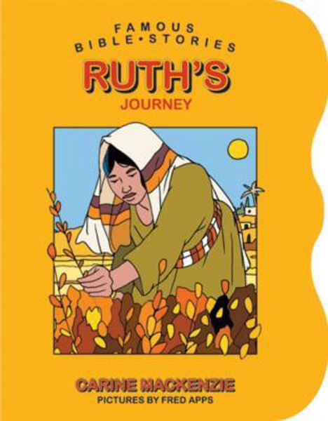 Picture of FAMOUS BIBLE STORIES/RUTH'S JOURNEY