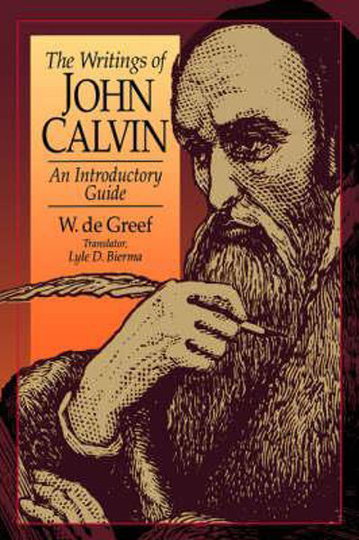 Picture of WRITINGS OF JOHN CALVIN,THE