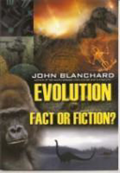 Picture of EVOLUTION Fact or Fiction?