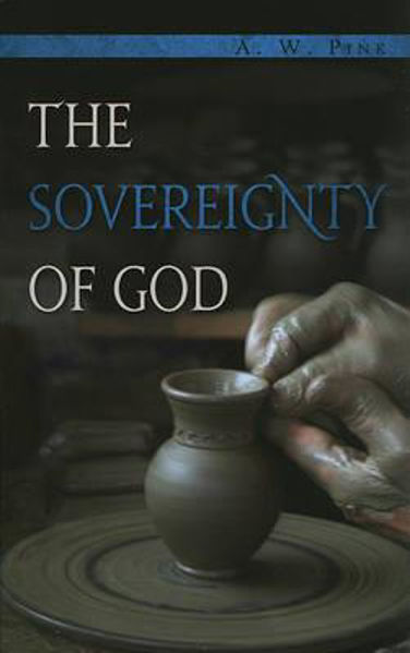 Picture of THE SOVEREIGNTY OF GOD new edition