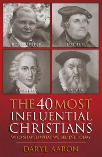 Picture of THE 40 MOST INFLUENTIAL CHRISTIANS