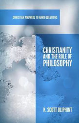 Picture of CHRISTIAN ANSWERS/#2 Christianity and the Role of Philosophy