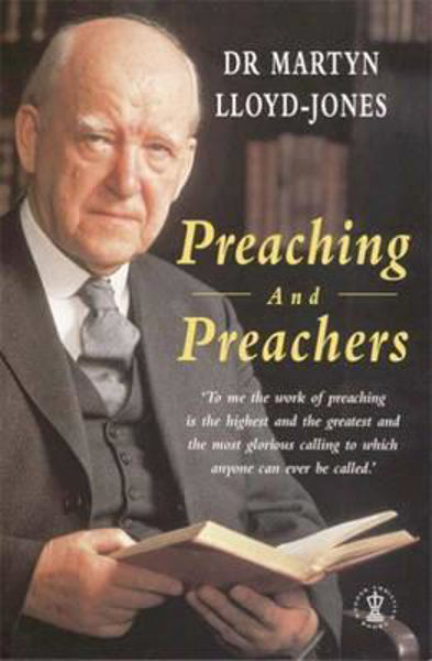 Picture of PREACHING and PREACHERS Dr M Lloyd-Jones