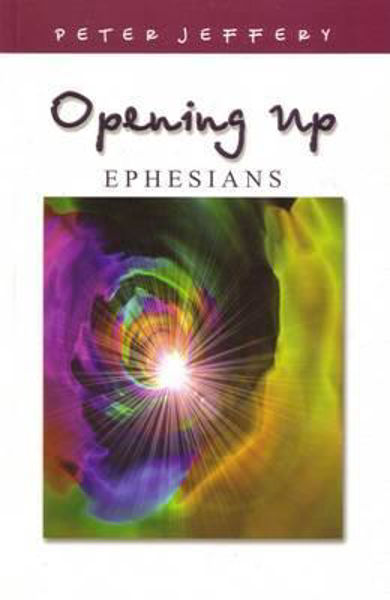 Picture of OPENING UP/EPHESIANS