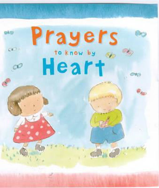 Picture of PRAYERS TO KNOW BY HEART HB