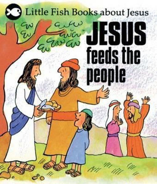 Picture of LITTLE FISH/JESUS FEEDS THE PEOPLE