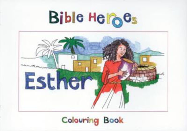Picture of BIBLE HEROES/ESTHER Colouring