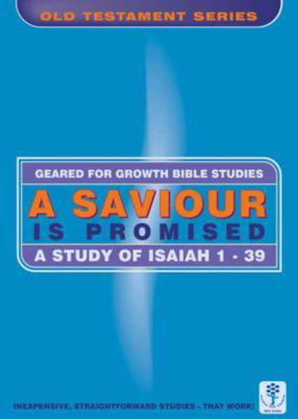 Picture of GEARED 4 GROWTH/ISAIAH 1-39 SAVIOUR PROM