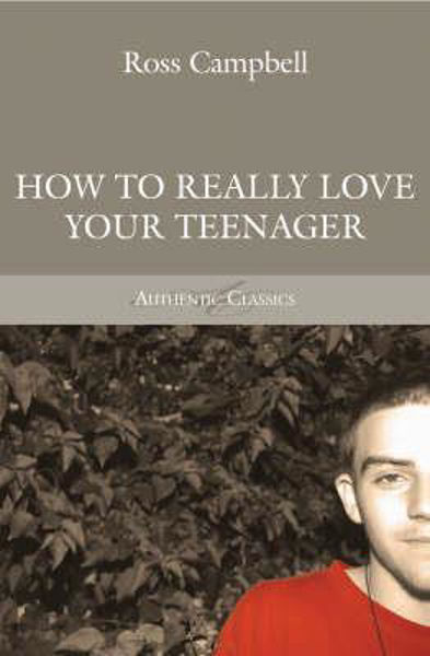 Picture of HOW TO REALLY LOVE YOUR TEENAGER