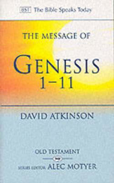Picture of BST/MESSAGE OF GENESIS 1-11
