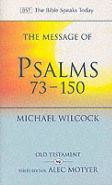 Picture of BST/MESSAGE OF PSALMS 73-150
