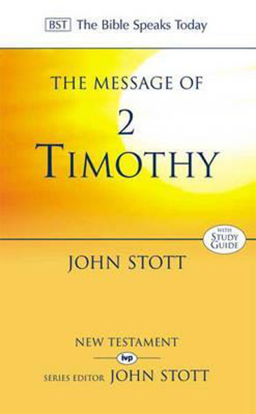 Picture of BST/MESSAGE OF 2 TIMOTHY