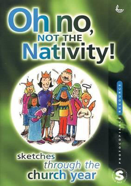 Picture of OH NO NOT THE NATIVITY  Plays