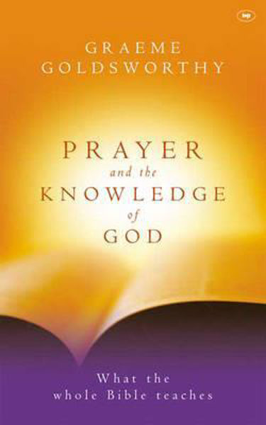 Picture of PRAYER AND THE KNOWLEDGE OF GOD